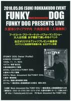 FUNKY DOG PRESENTS LIVE